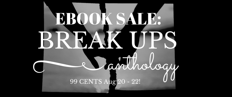 Ebook Sale: Breakups Anthology Only 99 Cents!